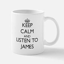 Keep Calm and Listen to James Mugs