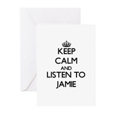 Keep Calm and Listen to Jamie Greeting Cards