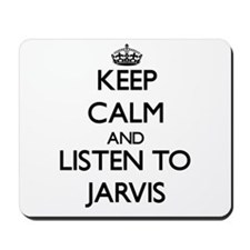 Keep Calm and Listen to Jarvis Mousepad