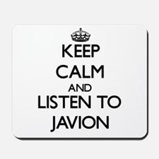 Keep Calm and Listen to Javion Mousepad