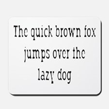 The Quick Brown Fox Mousepad