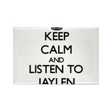 Keep Calm and Listen to Jaylen Magnets