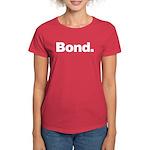 Bond Women's Dark T-Shirt