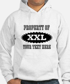 Personalize Property Of XXL Hoodie