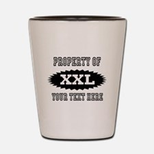 Personalize Property Of XXL Shot Glass