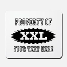Personalize Property Of XXL Mousepad