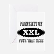 Personalize Property Of XXL Greeting Cards