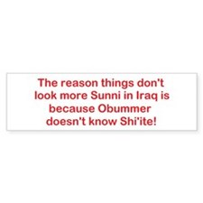 Not Too Sunni! Bumper Bumper Sticker