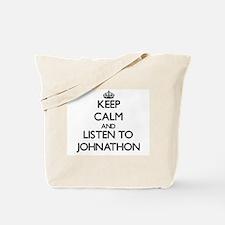 Keep Calm and Listen to Johnathon Tote Bag