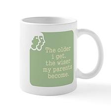 The Older I Get Mugs