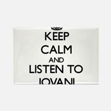Keep Calm and Listen to Jovani Magnets