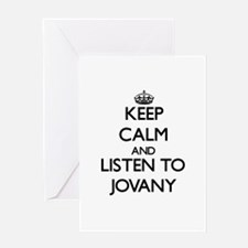 Keep Calm and Listen to Jovany Greeting Cards