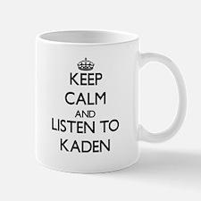 Keep Calm and Listen to Kaden Mugs