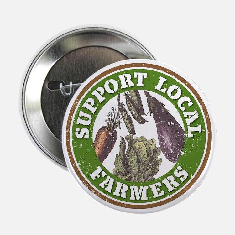 "Support Local Farmers 2.25"" Button"