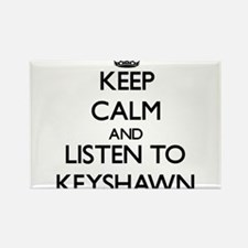Keep Calm and Listen to Keyshawn Magnets