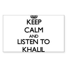 Keep Calm and Listen to Khalil Decal