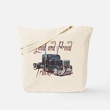 Loud and Proud Trucker Dad Tote Bag