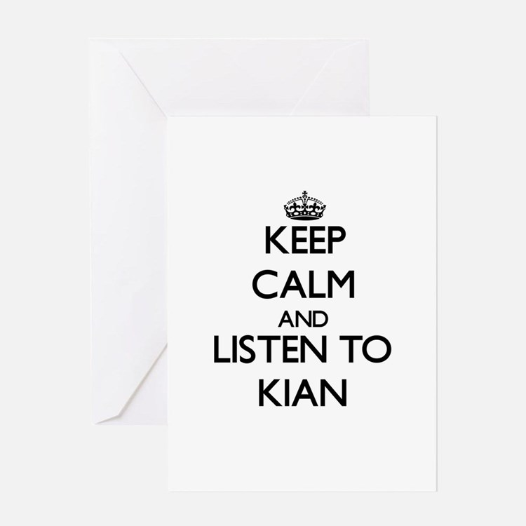Keep Calm and Listen to Kian Greeting Cards