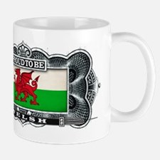 Proud To Be Welsh Mugs