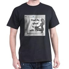 Don't be afraid to play with curves T-Shirt
