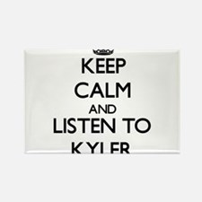 Keep Calm and Listen to Kyler Magnets