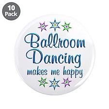 "Ballroom Happy 3.5"" Button (10 pack)"