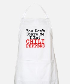 You Dont Scare Me I Eat Chili Peppers Apron