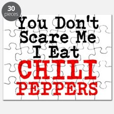 You Dont Scare Me I Eat Chili Peppers Puzzle