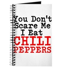 You Dont Scare Me I Eat Chili Peppers Journal