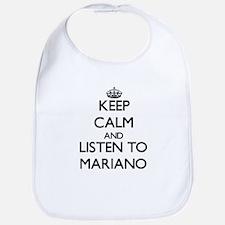 Keep Calm and Listen to Mariano Bib