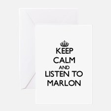 Keep Calm and Listen to Marlon Greeting Cards