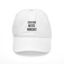 Everyone Needs Minions Baseball Cap