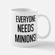 Everyone Needs Minions Mugs