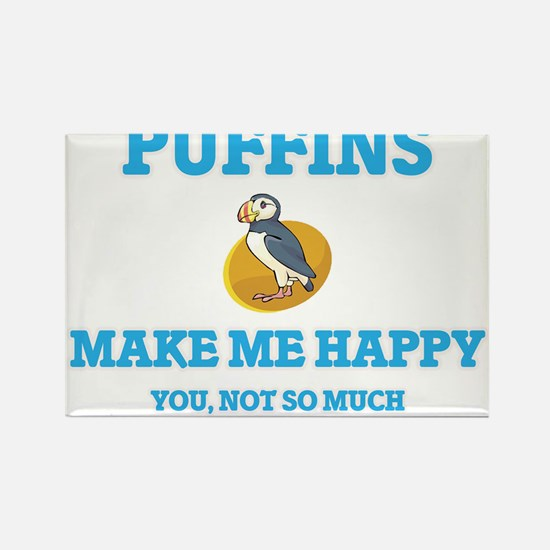 Puffins Make Me Happy Magnets