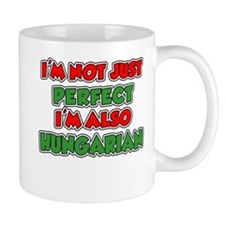 Not Just Perfect Hungarian Mugs