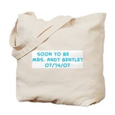 Soon To Be       Mrs. Andy Be Tote Bag