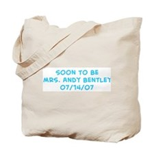 Soon To Be  Mrs. Andy Bentley Tote Bag