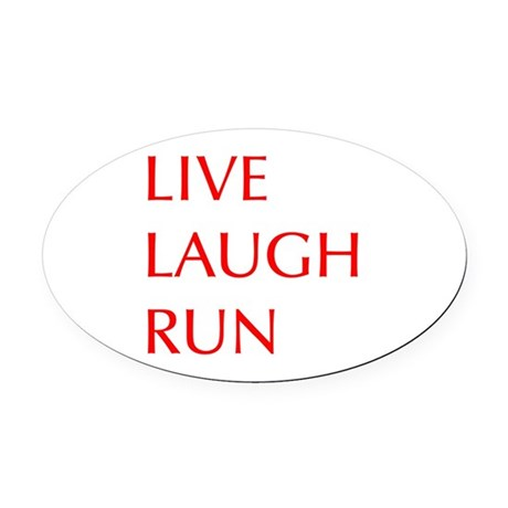 LIVE-LAUGH-RUN-OPT-RED Oval Car Magnet