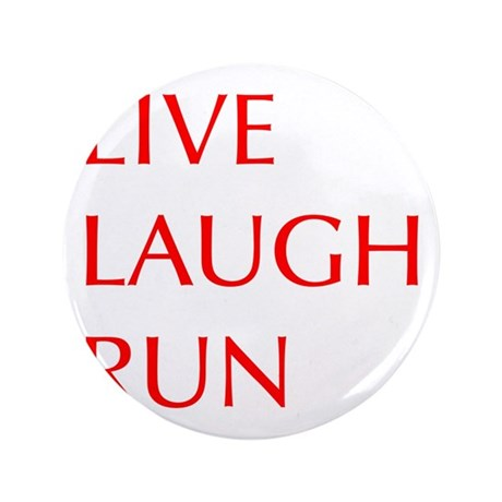 "LIVE-LAUGH-RUN-OPT-RED 3.5"" Button (100 pack)"