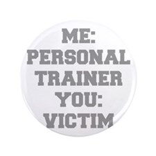"ME-PERSONAL-TRAINER-FRESH-GRAY 3.5"" Button (100 pa"