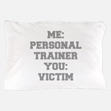 ME-PERSONAL-TRAINER-FRESH-GRAY Pillow Case