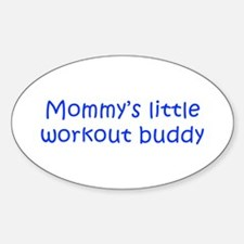 MOMMYS-LITTLE-WORKOUT-BUDDY-kri-blue Decal