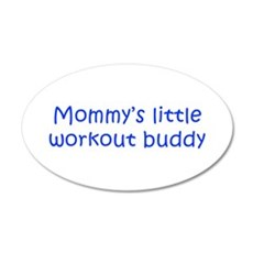 MOMMYS-LITTLE-WORKOUT-BUDDY-kri-blue Wall Decal