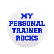 "my-personal-trainer-rocks-FRESH-BLUE 3.5"" Button ("