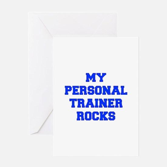 my-personal-trainer-rocks-FRESH-BLUE Greeting Card