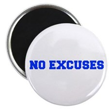 NO-EXCUSES-FRESH-BLUE Magnets