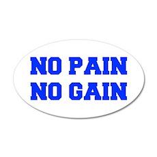 NO-PAIN-NO-GAIN-FRESH-BLUE Wall Decal