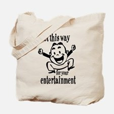 For Your Entertainment BLACK Tote Bag