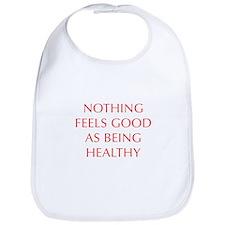 NOTHING-FEELS-AS-GOOD-AS-BEING-HEALTHY-OPT-RED Bib