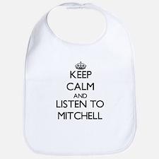 Keep Calm and Listen to Mitchell Bib